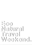 Eco Natural Travel Weekend